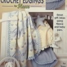 Baby's Choice Crochet Edgings for Fleece Pattern Leisure Arts Leaflet 3485 6 designs