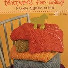 Leisure Arts 4749 Terrific Textures for baby 5 afghans Knitting Pattern Lorraine F Hickey