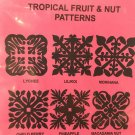 Hawaiian Quilt Block Pattern TROPICAL FRUIT & NUT Pacific Rim