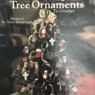 Tabletop Tree Ornaments to Crochet Terry Kimbrough Leisure Arts 1477