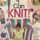 Annie's Attic I can Knit 11 cool knit projects for girls