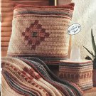 Desert Air Bed & Bath Southwestern Afghan  Pillow Crochet Pattern Annies Attic 265A