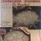 Delicate Doilies to Crochet Leisure Arts 2446 Six Designs by Nathalia Eberle