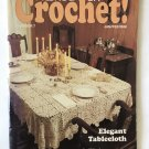 Hooked on Crochet No. 7 Jan/Feb 1988 Tablecloth, Fisherman Afghans & More