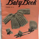 Doreen Baby Book Layettes to Knit and Crochet Volume 92A From 1949 Nell Armstrong