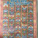 Sew Easy Rag Quilting Twelve Raggy Projects by Four Corner Designs