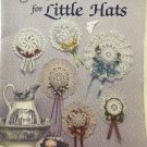 Doilies to Crochet for Little Hats  American School of Needlework 1037 Mary Thomas