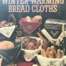 Leisure Arts 2279 Winter Warming Bread CLoths Cross Stitch Pattern by Polly Carbonari