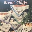 Leisure Arts 2467 Tea Time Bread Cloths Cross Stitch Pattern by Diane Brakefield