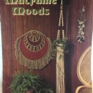 Macrame Moods Pattern booklet from Leisure Time Publishing 1976