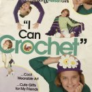 Annie's Attic I can CROCHET teaching crochet projects for girls