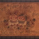 Plum Creek Embroidery Heart to Heart Friend to Friend Primitive Stitchery Pattern and Greeting Card.