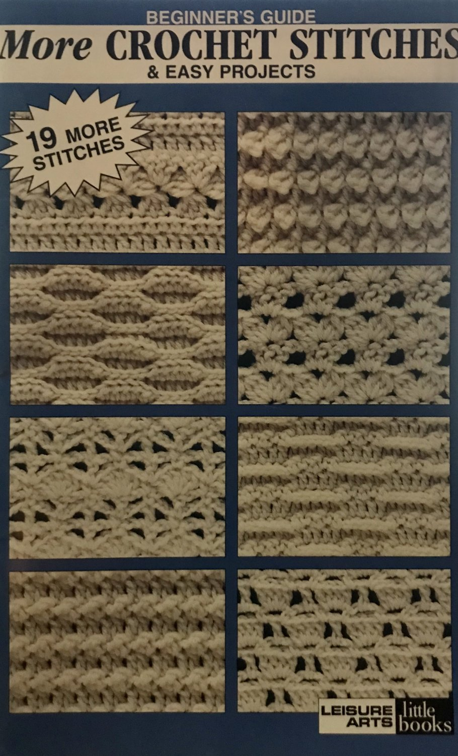 More Crochet Stitches & Easy Projects Leisure Arts Little Book 75033