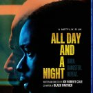 All Day And A Night Blu-Ray Netflix