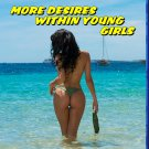More Desires Within Young Girls Blu-Ray (6 Schwedinnen Auf Ibiza) Erotic
