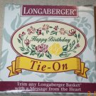Retired Longaberger Happy Birthday Floral Tie On