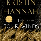 The Four Winds: A Novel by Kristin Hannah PDF Book full Version Fast Shipping