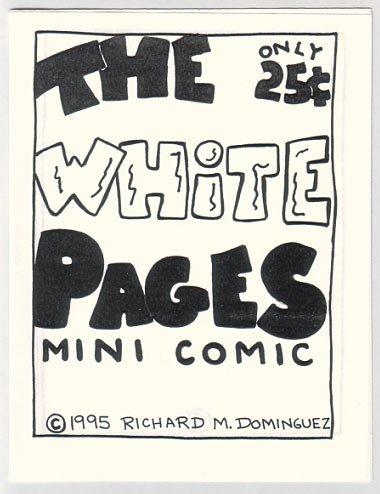 THE WHITE PAGES mini-comic RICHARD DOMINGUEZ 1995