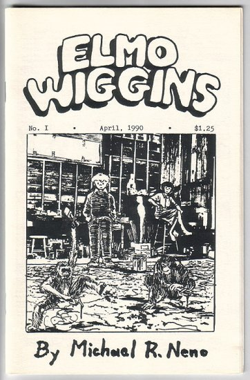 ELMO WIGGINS #1 mini-comic MICHAEL R. NENO 1990