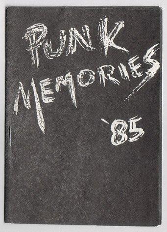 PUNK MEMORIES '85 mini-comic CARY LEE BAKER 1985 Fan-Atic Press
