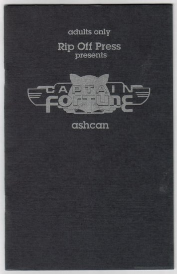 CAPTAIN FORTUNE ashcan RON FONTES Rip Off Press 1994 comix