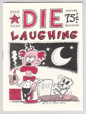 DIE LAUGHING mini-comic J.R. WILLIAMS 1993 comix