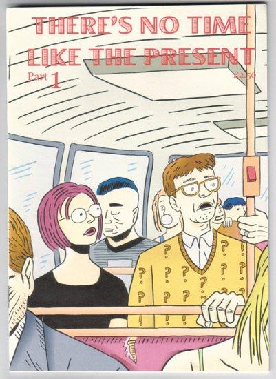 THERE'S NO TIME LIKE THE PRESENT #1-3 UK mini-comic PAUL B. RAINEY
