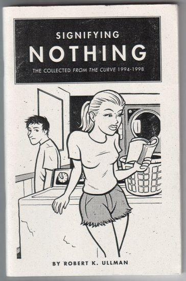 SIGNIFYING NOTHING mini-comic ROB ULLMAN signed & numbered