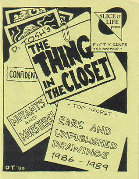 THE THING IN THE CLOSET mini-comic D. TOSH 1990