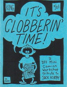 IT'S CLOBBERIN' TIME mini-comic Jack Kirby tribute DON SIMPSON Ken Mitchroney D. TOSH 1994