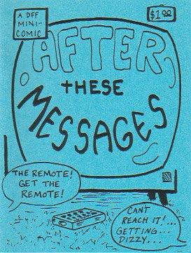 AFTER THESE MESSAGES mini-comic D. TOSH John Lucas 1994
