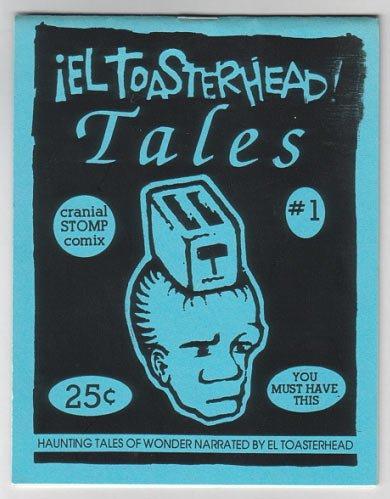 EL TOASTERHEAD TALES #1 mini-comic CHAD WOODY Robert Lewis 1992