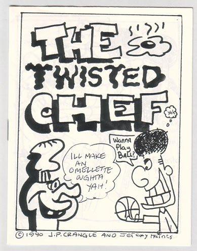 TWISTED CHEF lot of 2 mini-comics J.P. CRANGLE 1990