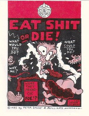 EAT SHT OR DIE mini-comic PETER BAGGE J.R. Williams