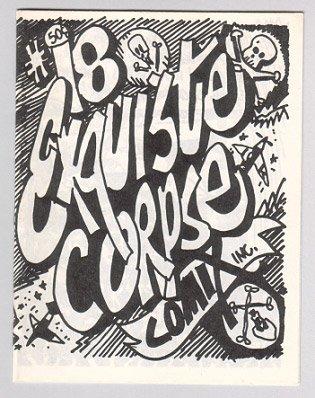 EXQUISITE CORPSE COMIX #18 mini-comic BILL SHUT Artie Bohm 1989