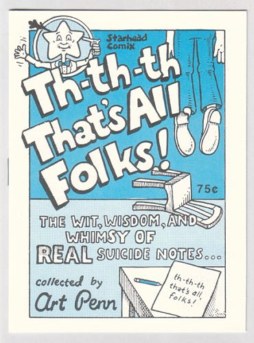 THAT'S ALL FOLKS mini-comic ART PENN 1993 suicide notes