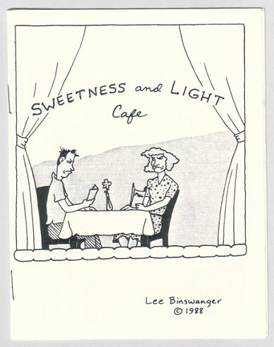 SWEETNESS AND LIGHT CAFE mini-comic LEE BINSWANGER 1988