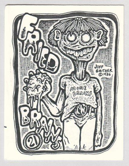 FRIED BRAINS #21 mini-comic JEFF GAITHER D. Tosh CAD 1986