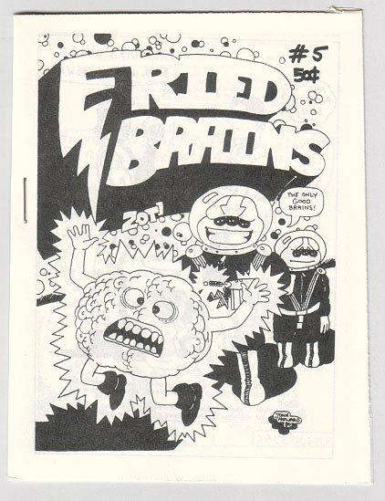 FRIED BRAINS #5 mini-comic JOHN HOWARD Bill Shut CHARLES SCHNEIDER 1981