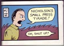 NICHOLSON'S SMALL PRESS TIRADE #1 mini-comic JEFF NICHOLSON 1989 *SALE 40% off