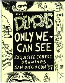 DEMONS ONLY WE CAN SEE minicomic MARY FLEENER Dennis Worden BOB X 1987
