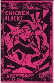CHICKEN SLACKS #1 mini-comic WORDEN Pizz BOB X Fleener 1987
