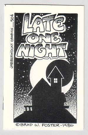 LATE ONE NIGHT mini-comic BRAD FOSTER 1986