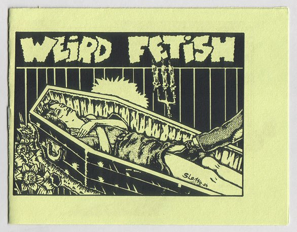 WEIRD FETISH mini-comic R.K. SLOANE Jeff Gaither late '80s