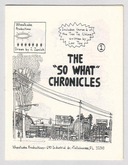 THE SO WHAT CHRONICLES #1 mini-comic JEFF ZENICK 1990