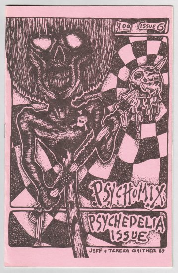 PSYCHOMIX #6 mini-comix R.K. SLOANE Jeff Gaither ANDY NUKES 1987