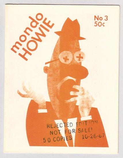 MONDO HOWIE #3 Rejected Edition PETER BAGGE Dennis Worden 1987