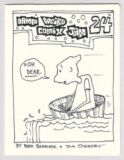 DAMN WEIRD #24 mini-comic JIM SIERGEY Buzz Buzzizyk 1990s
