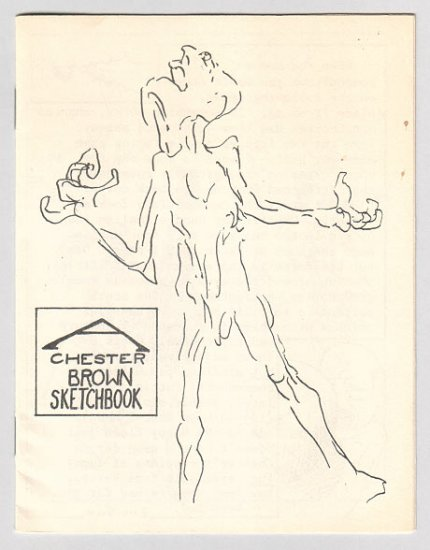 A CHESTER BROWN SKETCHBOOK mini-comic 1987 by the artist of Yummy Fur