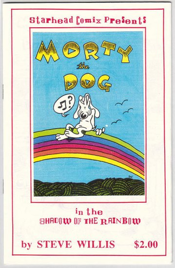 MORTY THE DOG IN THE SHADOW OF THE RAINBOW mini-comic STEVE WILLIS 1992